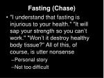fasting chase