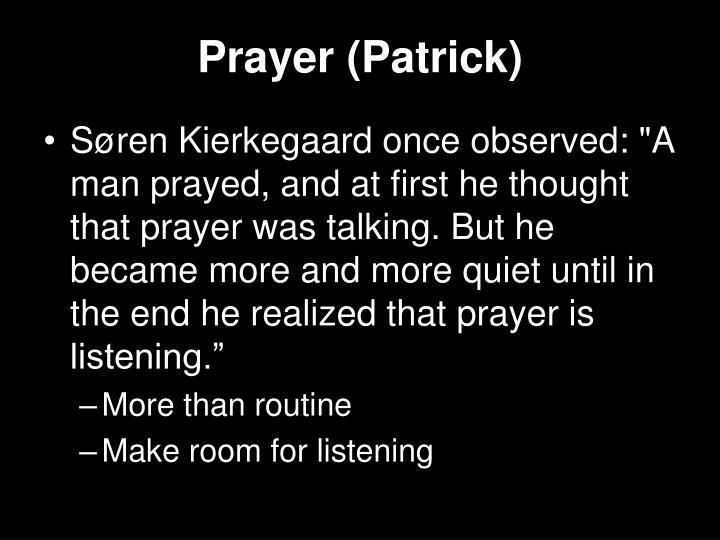 Prayer (Patrick)