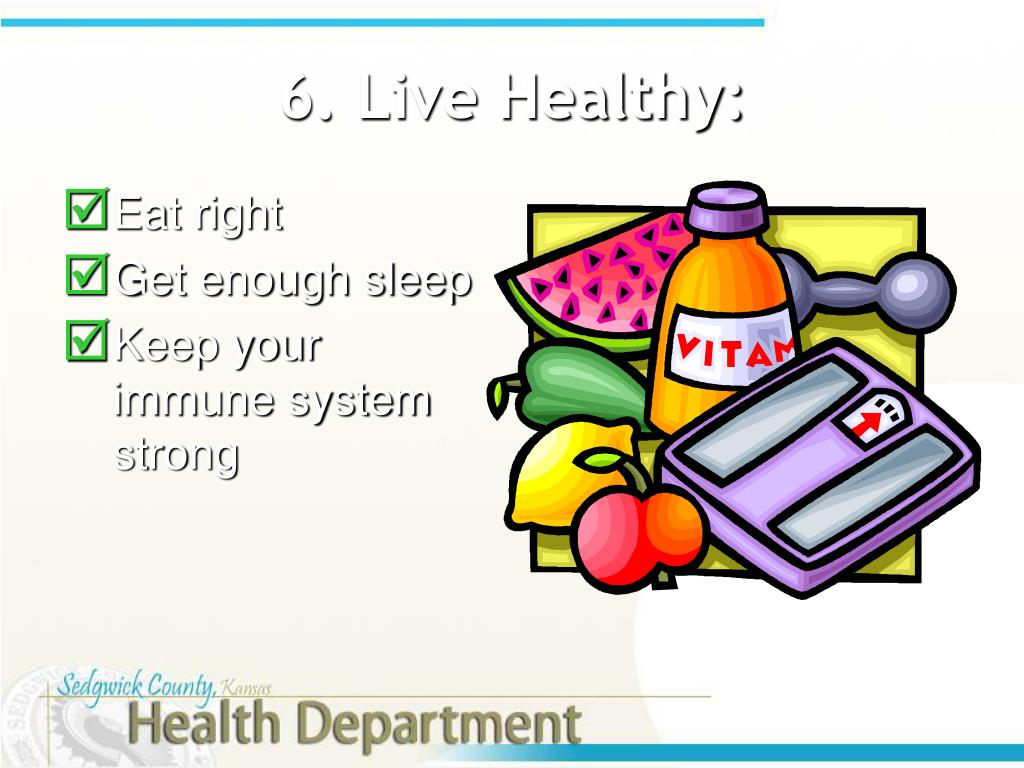 6. Live Healthy: