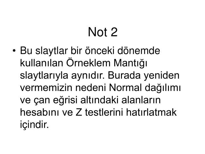 Not 2