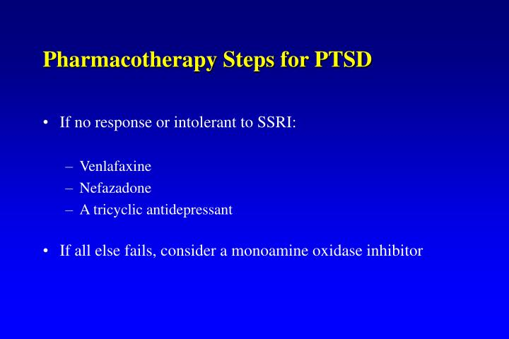 Pharmacotherapy Steps for PTSD