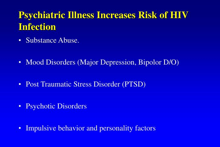Psychiatric Illness Increases Risk of HIV Infection