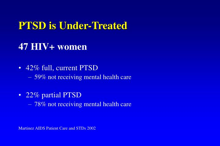 PTSD is Under-Treated