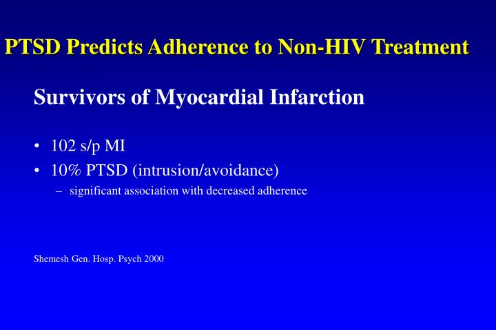 PTSD Predicts Adherence to Non-HIV Treatment