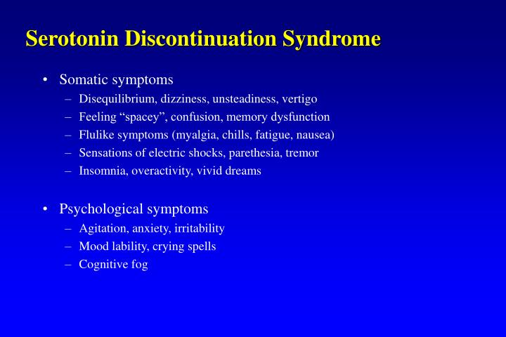 Serotonin Discontinuation Syndrome