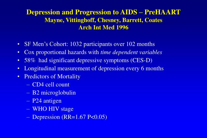 Depression and Progression to AIDS – PreHAART