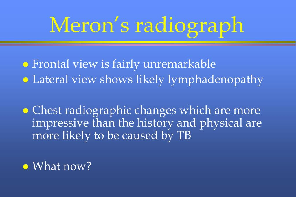 Meron's radiograph
