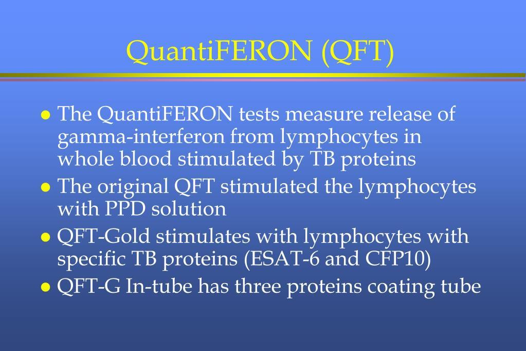 QuantiFERON (QFT)