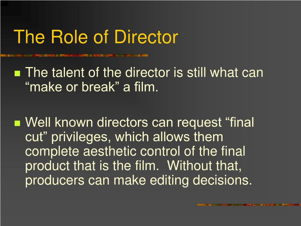 The Role of Director