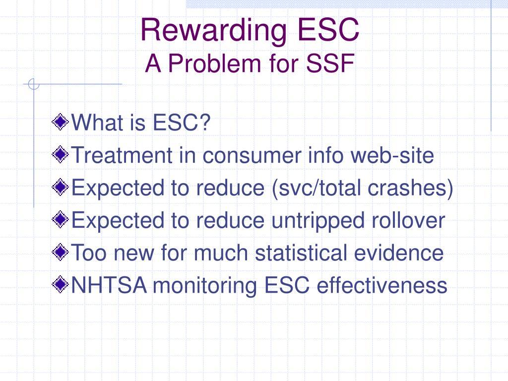 Rewarding ESC
