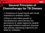 general principles of chemotherapy for tb disease