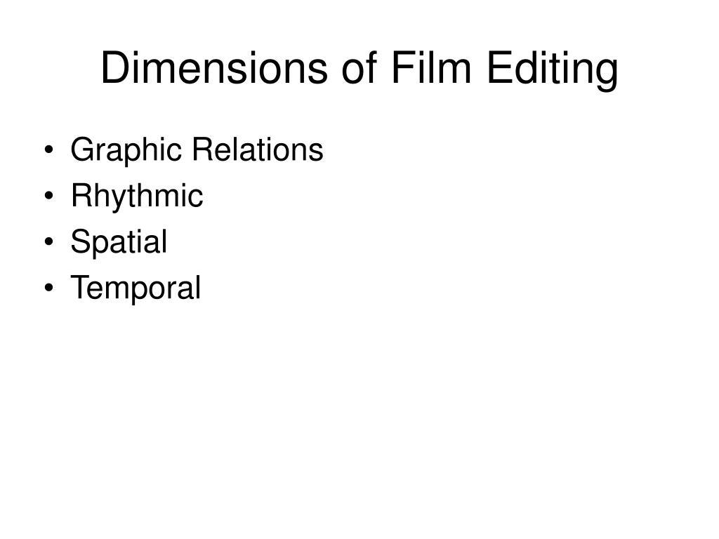Dimensions of Film Editing