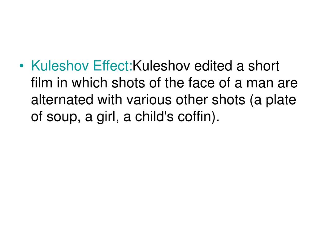 Kuleshov Effect: