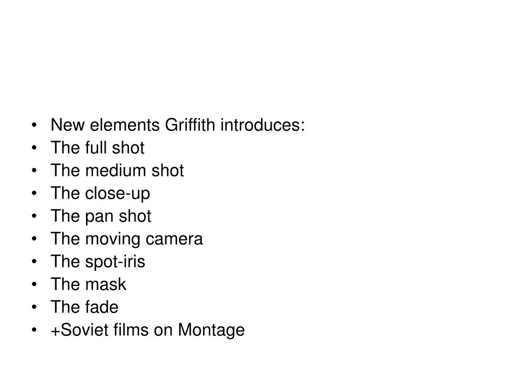 New elements Griffith introduces:
