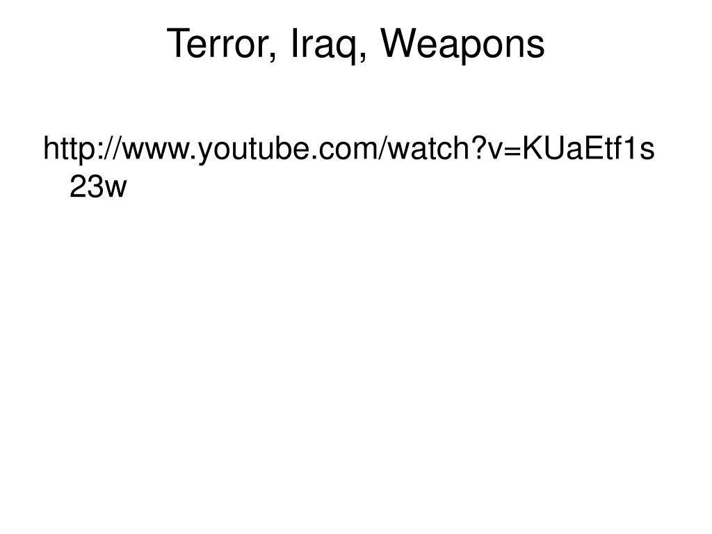 Terror, Iraq, Weapons