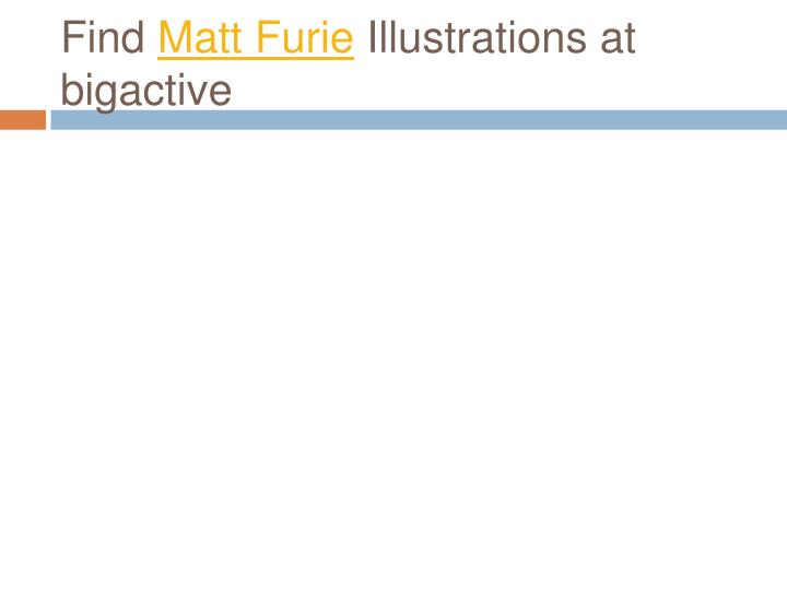 Find matt furie illustrations at bigactive