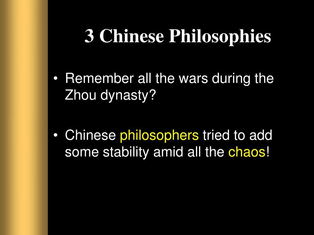 3 Chinese Philosophies
