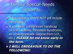 for our special needs students
