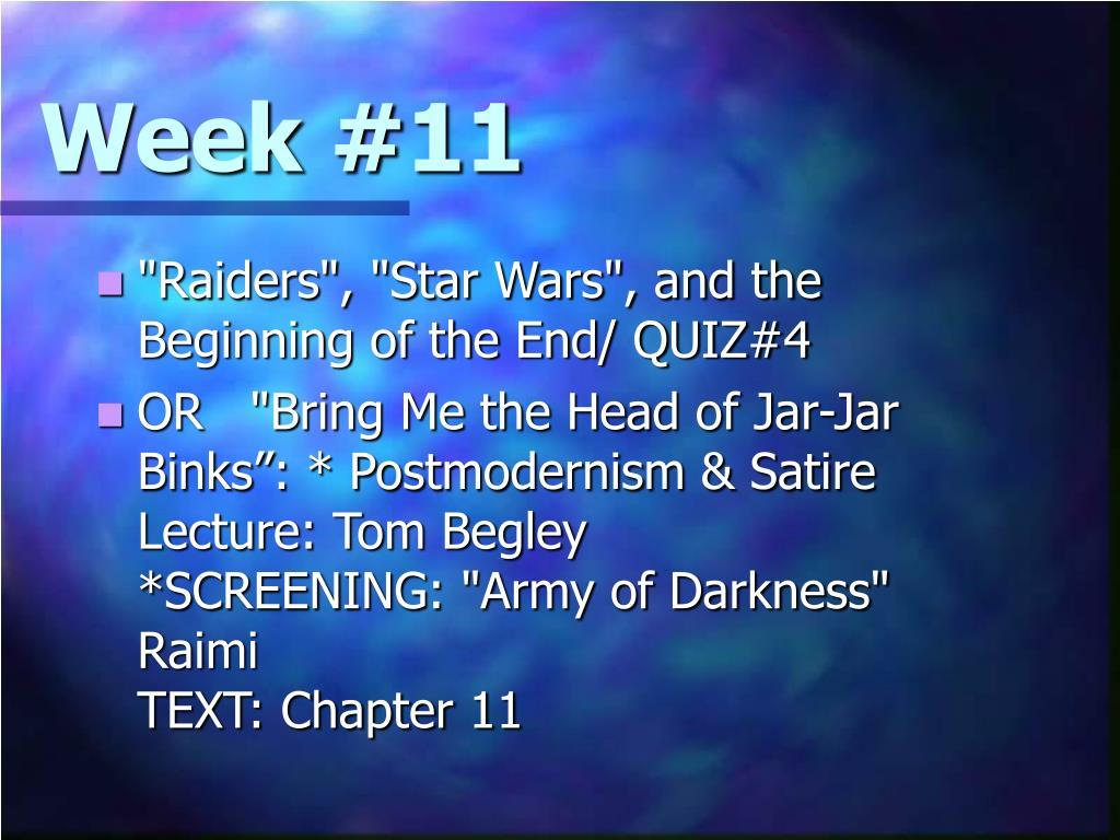 Week #11