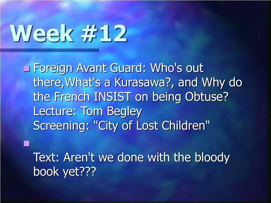 Week #12