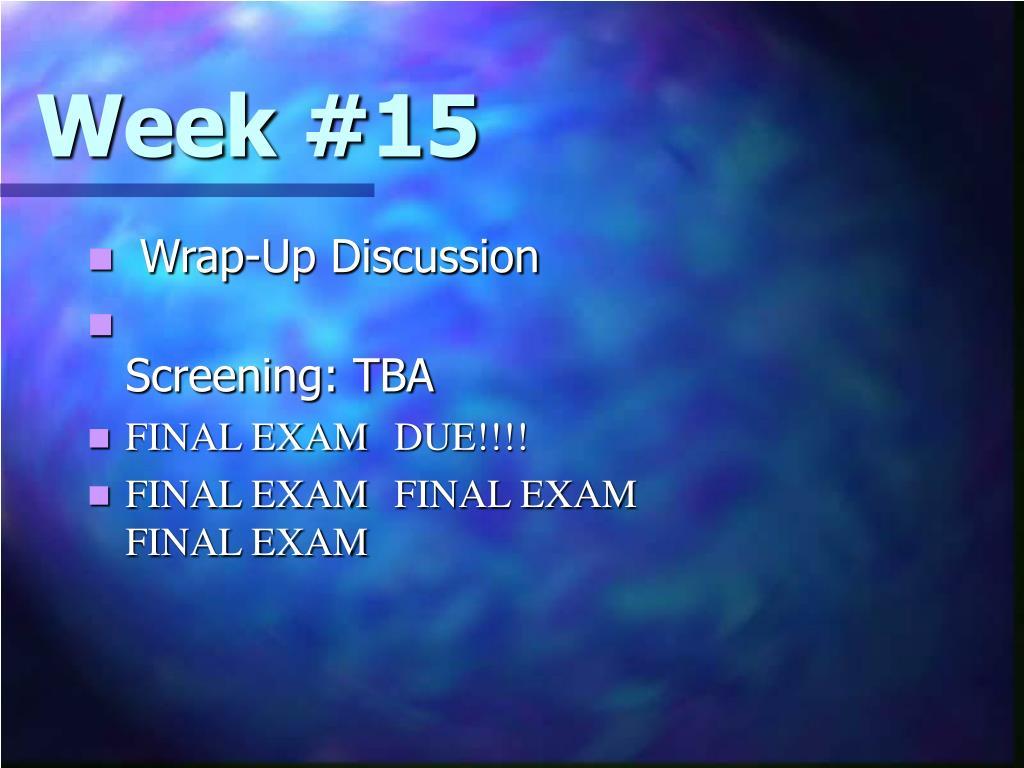 Week #15