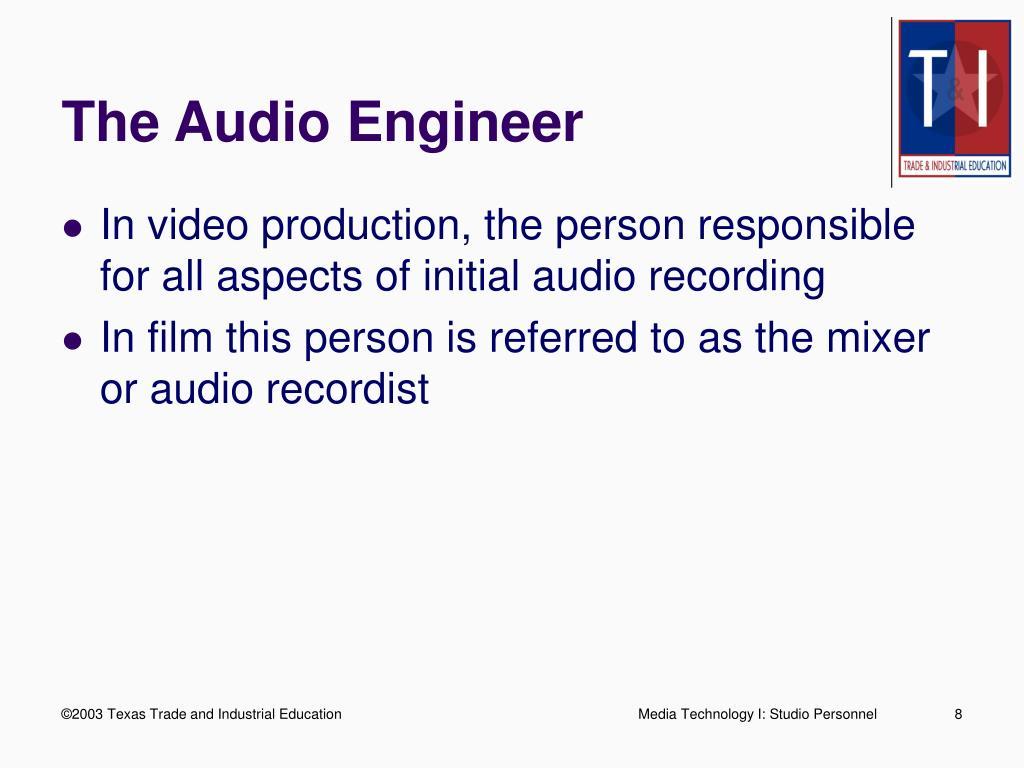 The Audio Engineer