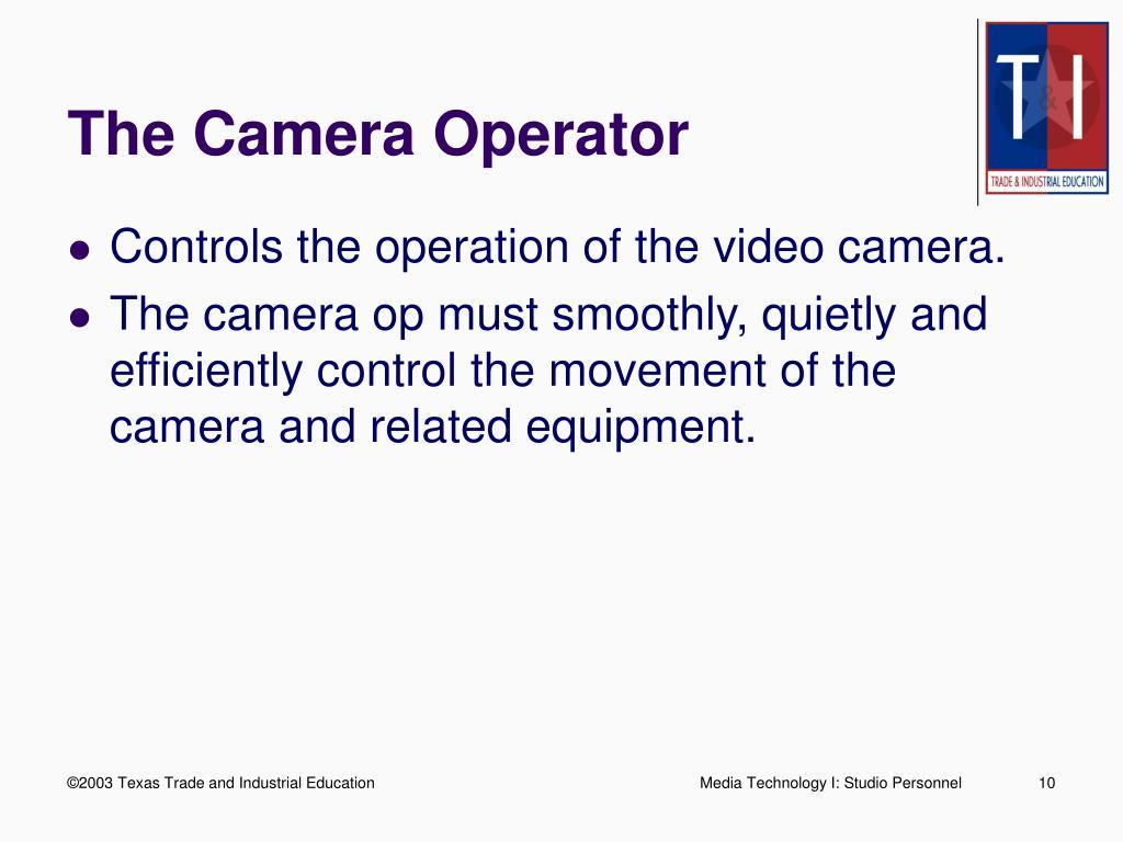 The Camera Operator