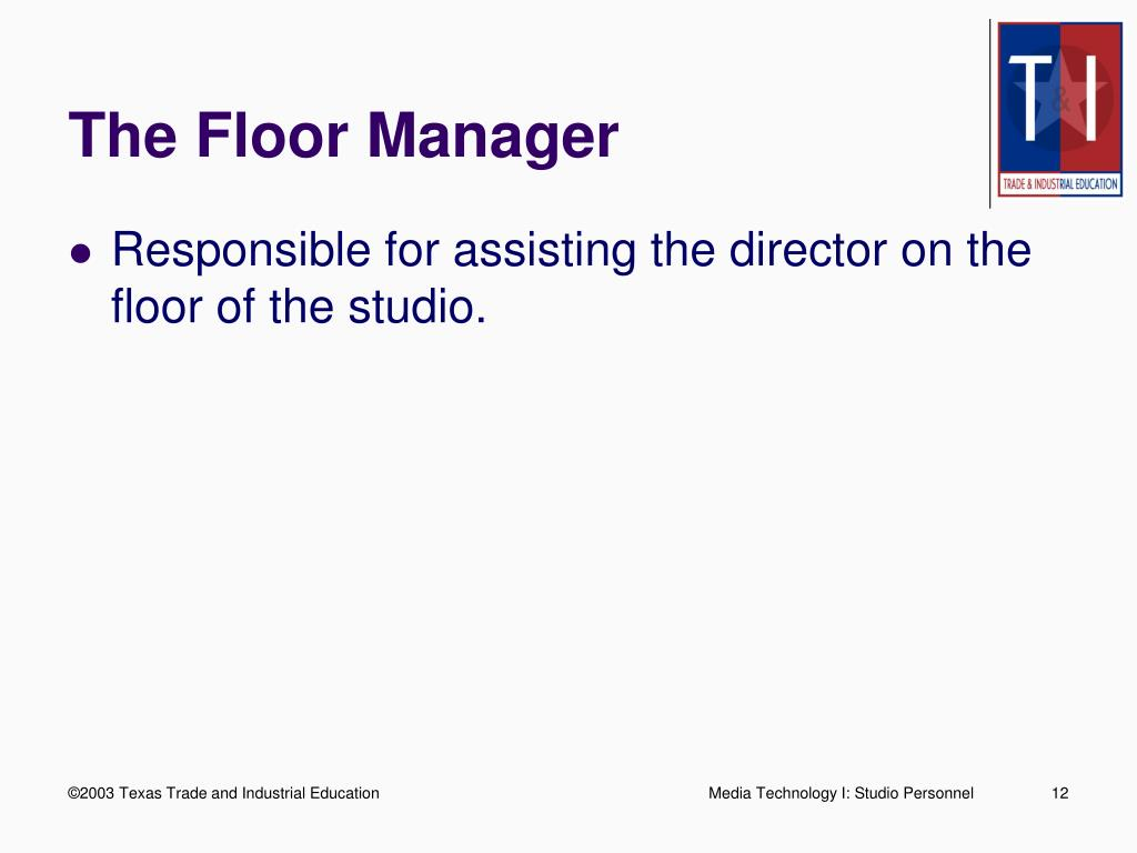 The Floor Manager