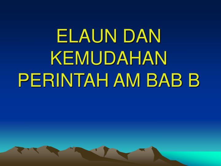 ELAUN DAN KEMUDAHAN