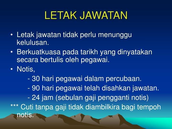 LETAK JAWATAN
