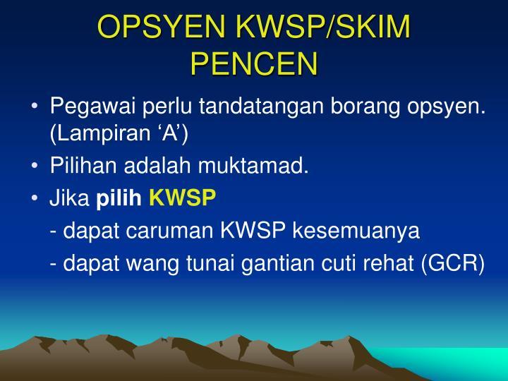 OPSYEN KWSP/SKIM PENCEN