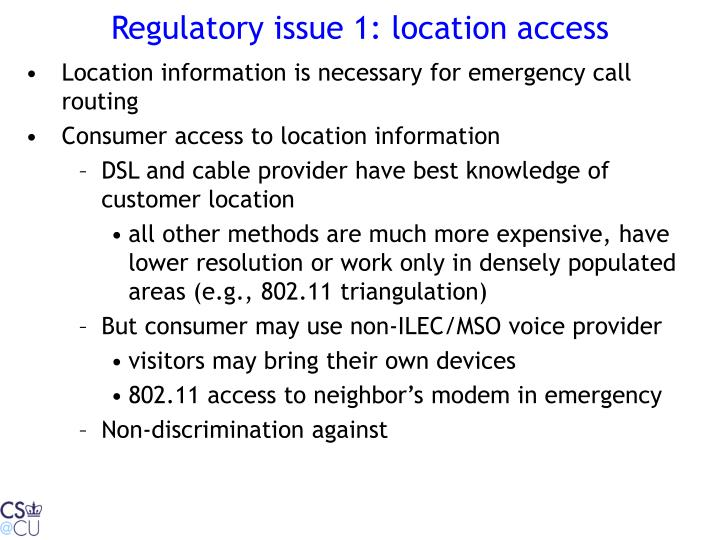 Regulatory issue 1: location access