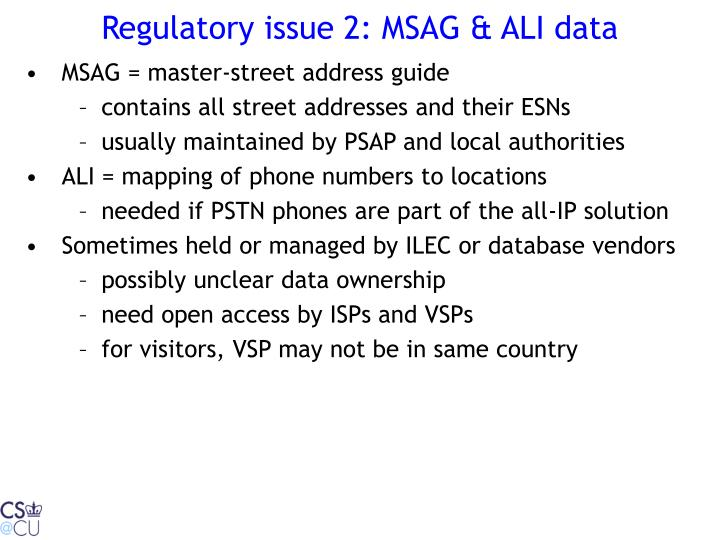Regulatory issue 2: MSAG & ALI data