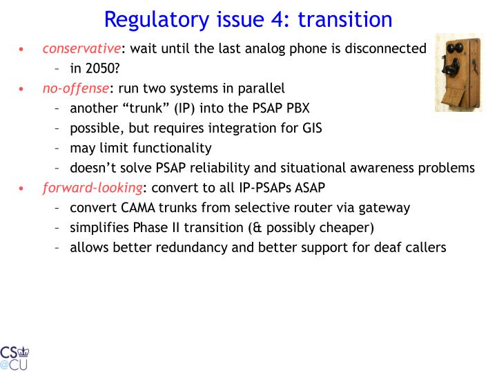 Regulatory issue 4: transition