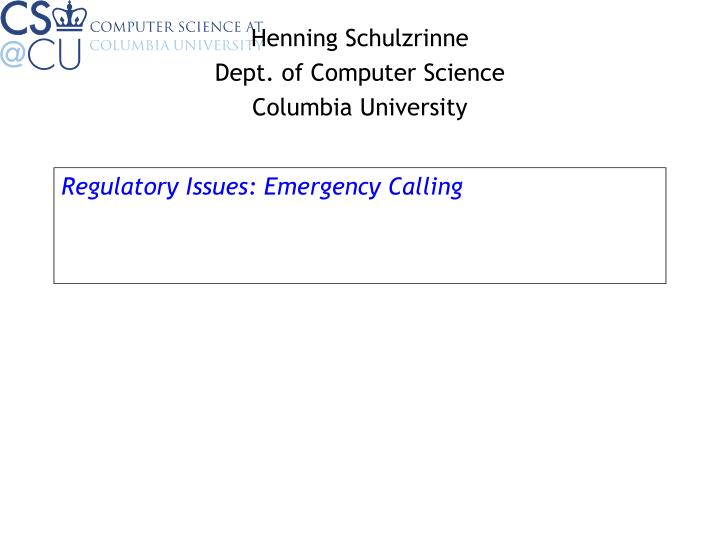 Regulatory issues emergency calling
