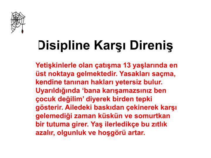 Disipline Karşı Direniş