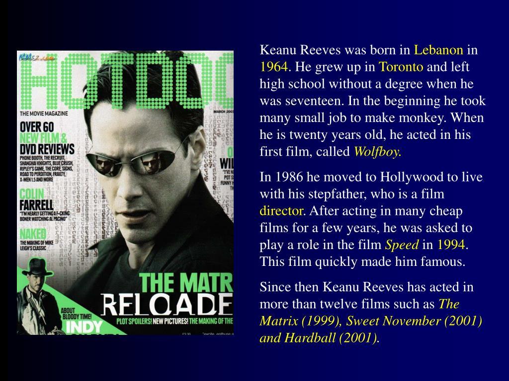 Keanu Reeves was born in