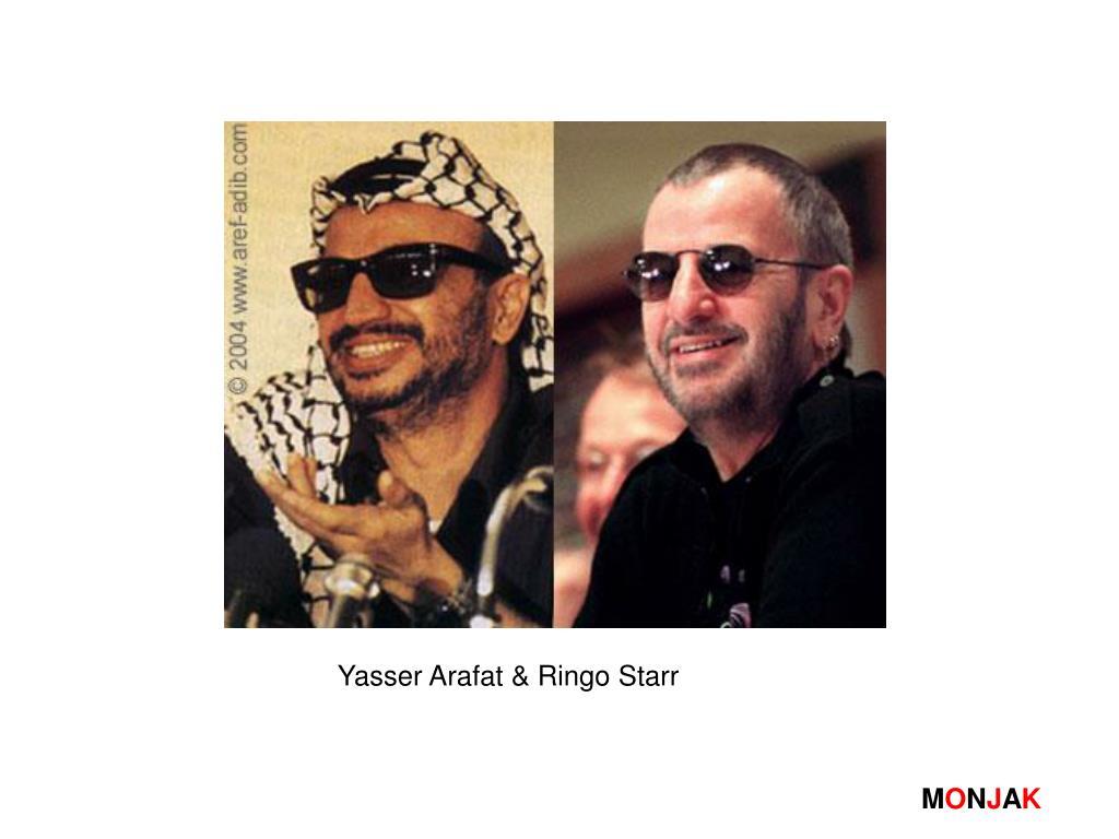 Yasser Arafat & Ringo Starr