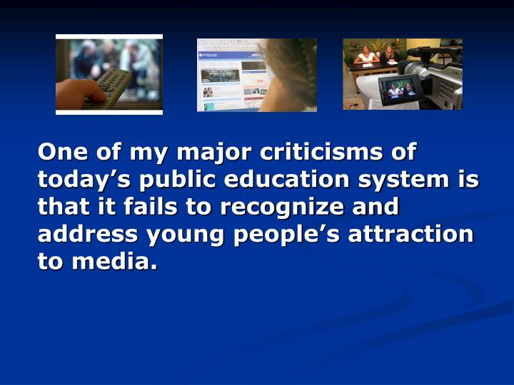 One of my major criticisms of today's public education system is that it fails to recognize and ad...