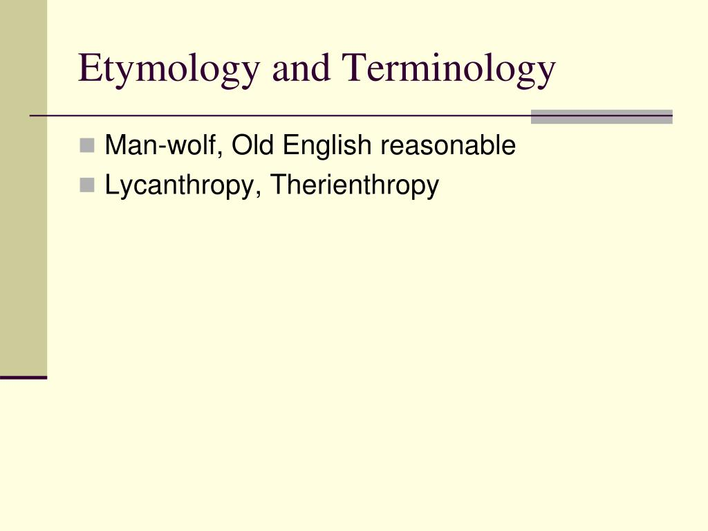 Etymology and Terminology