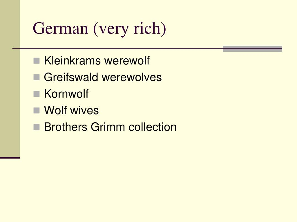 German (very rich)