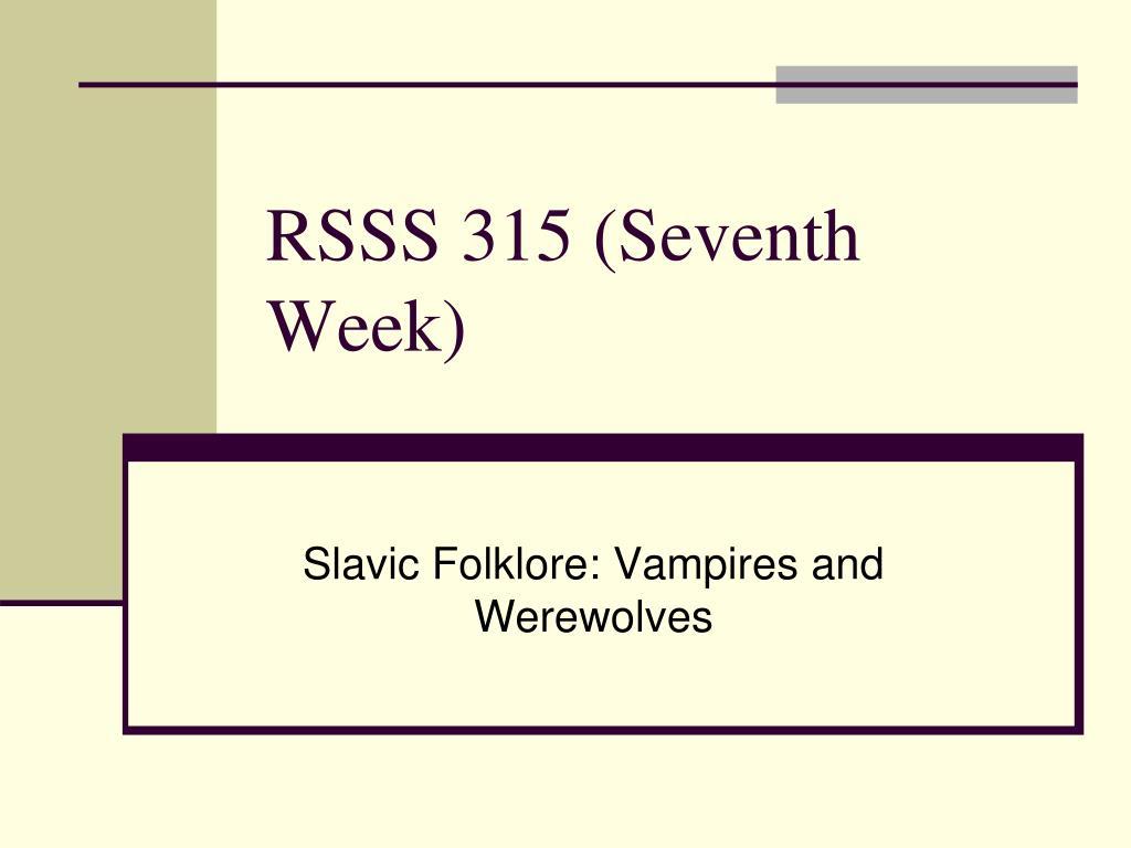 RSSS 315 (Seventh Week)