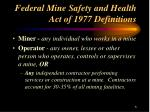 federal mine safety and health act of 1977 definitions