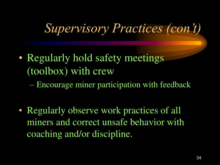 Supervisory Practices (con't)