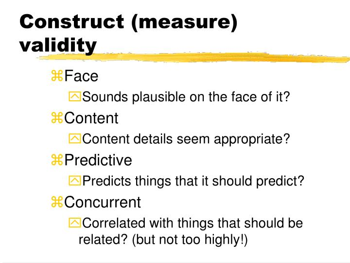 Construct (measure) validity