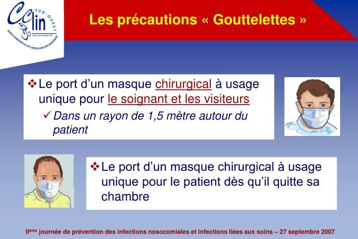 Les précautions «Gouttelettes»