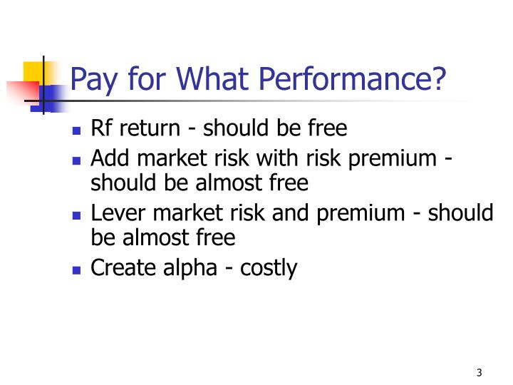 Pay for what performance
