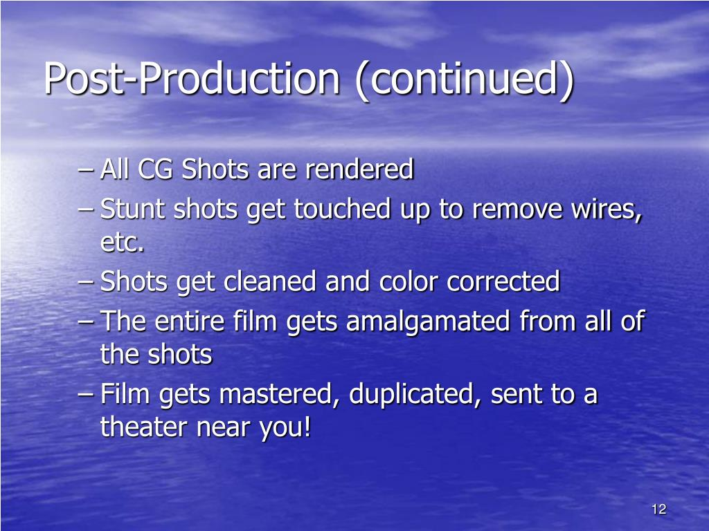 Post-Production (continued)