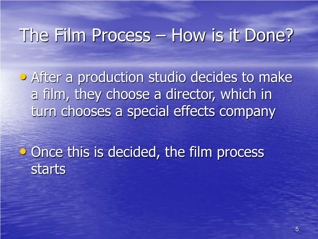 The Film Process – How is it Done?