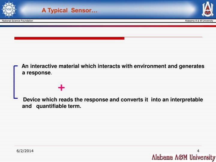 A Typical  Sensor…